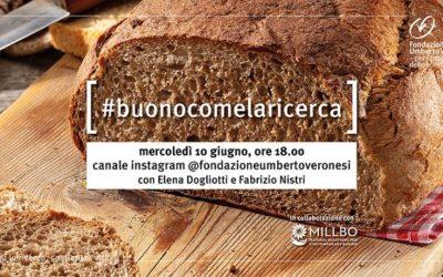 Millbo con Fondazione Umberto Veronesi per il pane #BUONOCOMELARICERCA
